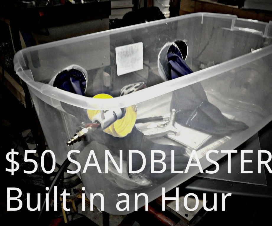 DIY Sand Blaster $50 in an hour