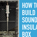 Sound Insulation Box