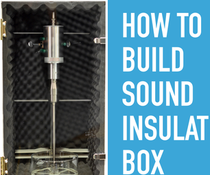 Sound Insulation Box