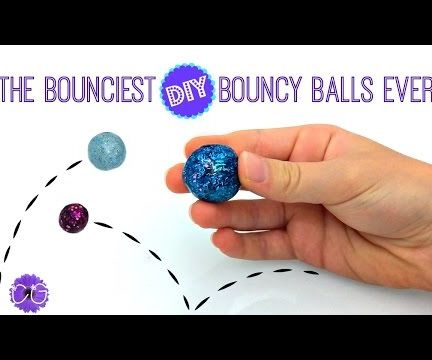 THE BOUNCIEST DIY BOUNCY BALLS EVER!  SO EASY!