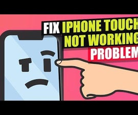 Ways to Fix IPhone Touch Screen Not Working Problem