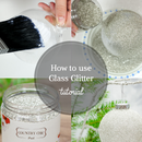 How to Decorated With Glass Glitter