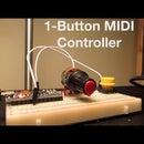 1-Button MIDI Controller Tutorial