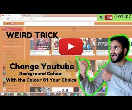 How to Change Youtube Background Colour Without Extension 2017 | Easy to Do | Must Watch