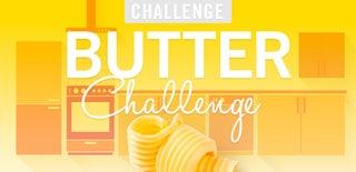 Butter Challenge