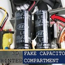 3D Printed Fake Capacitor Compartment