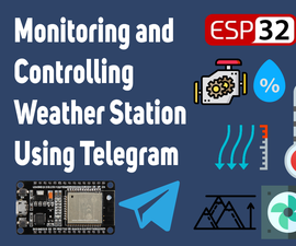 Monitor and Control Weather Station With Telegram App
