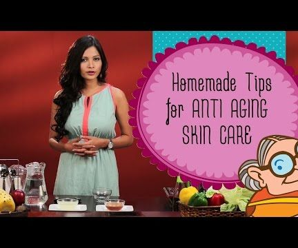 Home Remedies for Aging Skin Care–Natural Ways to Treat Wrinkles|Aging Skin–Look Younger & Beautiful