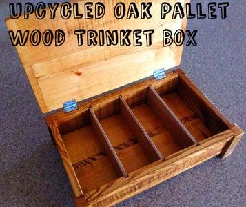 Upcycled Oak Pallet Wood Trinket Box