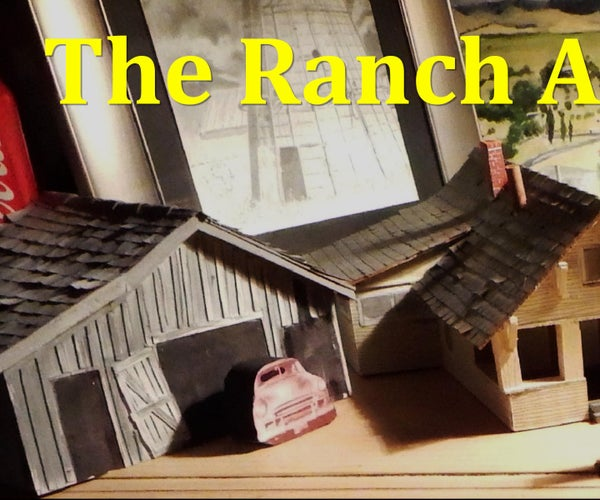 A Diorama:The Ranch at Grizzly Flats