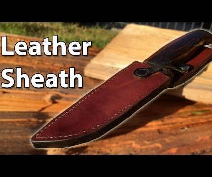 Make an Amazing Leather Sheath for a Knife! Beginner Friendly!