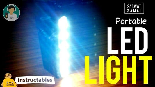 PORTABLE LED LIGHT (Simple, Low Cost and Beautifully Designed)