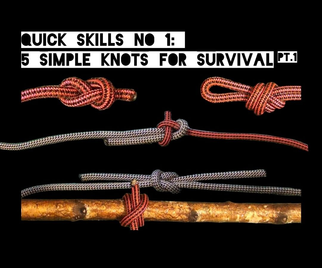 Quick Skills #1: 5 Simple Knots for Survival