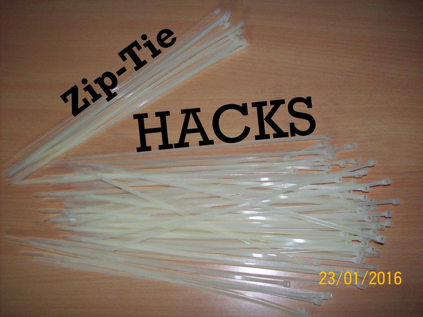 Zip-Tie Hacks !!!