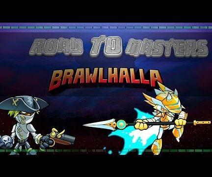 Brawlhalla - Road To Masters