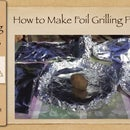 How to Make Foil Grilling Packets | Easy Grilling Tips