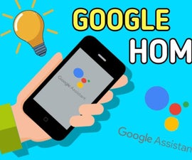 Google Assistant Home Automation Iot Using Esp8266