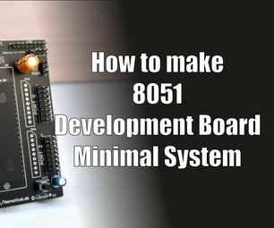 Make Your Own 8051 Minimal System