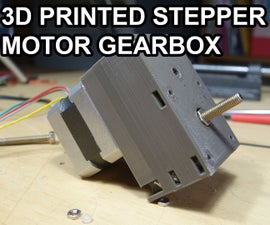 3D Printed 16:1 Nema 17 Gearbox