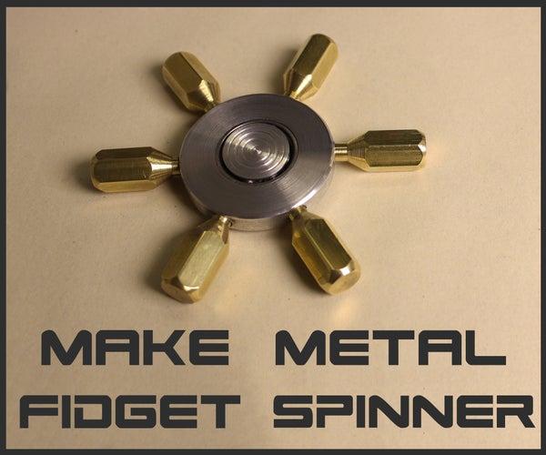 Make a Full Metal Fidget Spinner