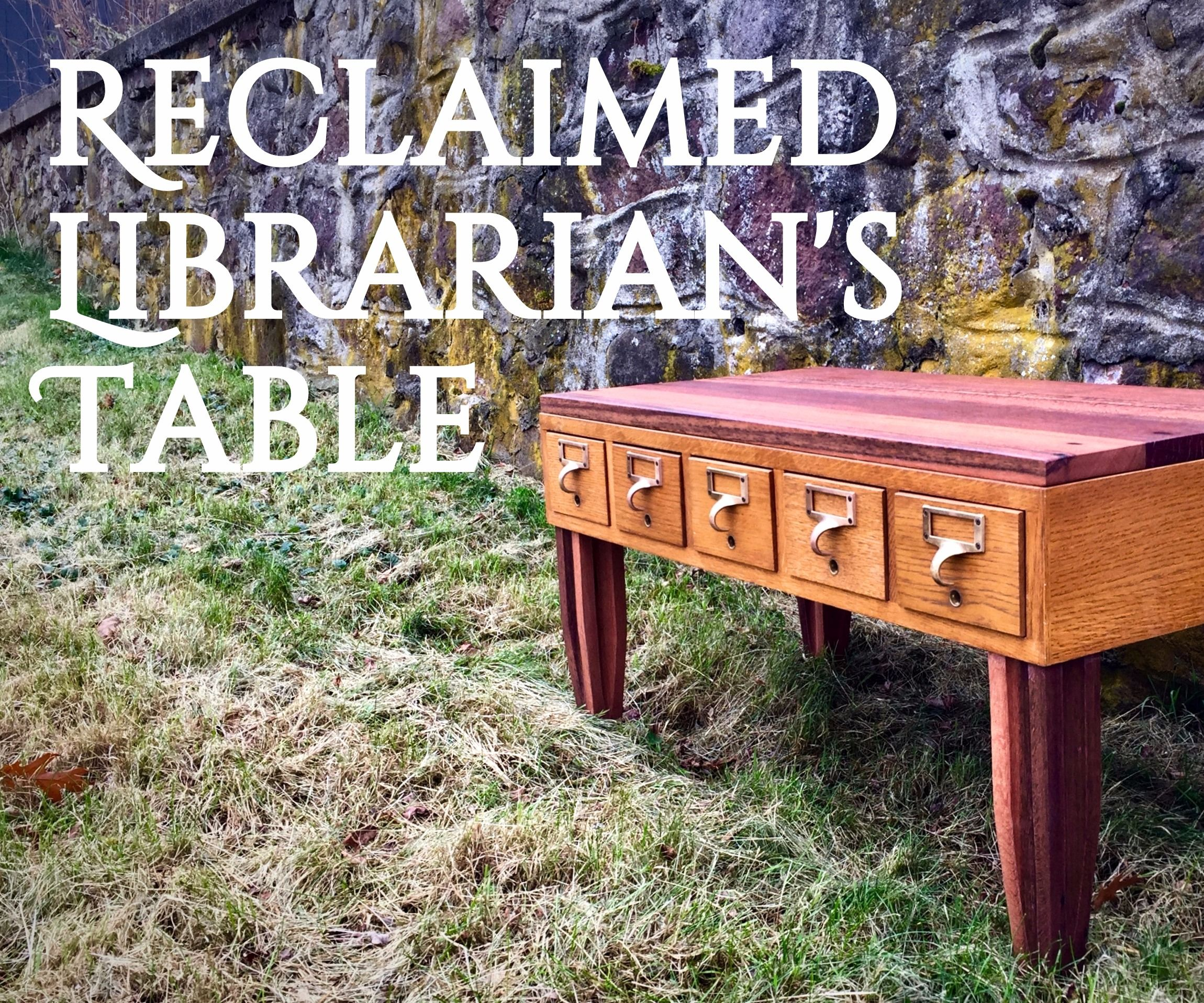 Reclaimed Librarian's Table