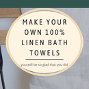 How to Sew 100% Linen Towels (and Why You Want To)