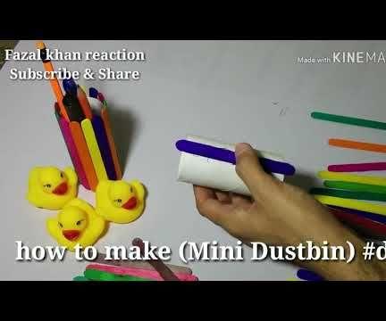 How to Make Mini Dustbin #diy