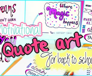 DIY Back to School! Motivational Quote Art for Your Binder, Room Decor & More!