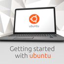 Getting started with Ubuntu
