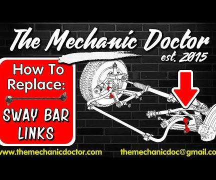 How To Replace Sway Bar Links