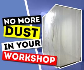 Dust Proof Room for Garage & Workshop