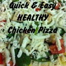 Quick & Simple Healthy Chicken Pizza!