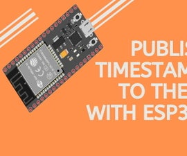 How to Publish ESP32 Data With NTP Timestamp to the IoT Cloud