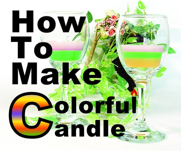 How to Make a Colorful-candle!!