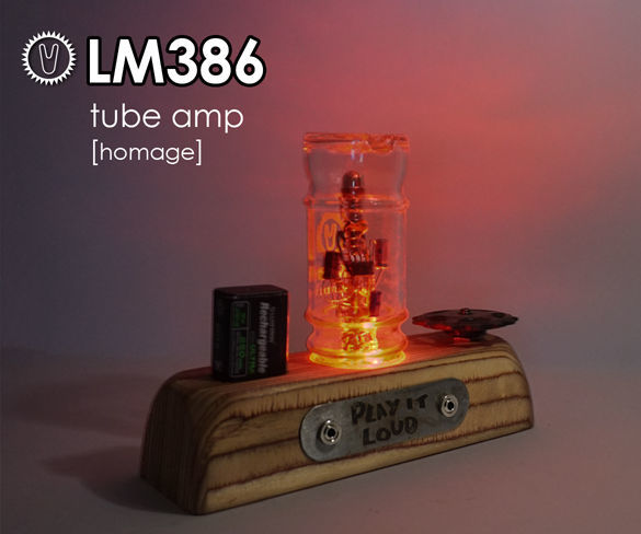 LM386 tube amp [homage]