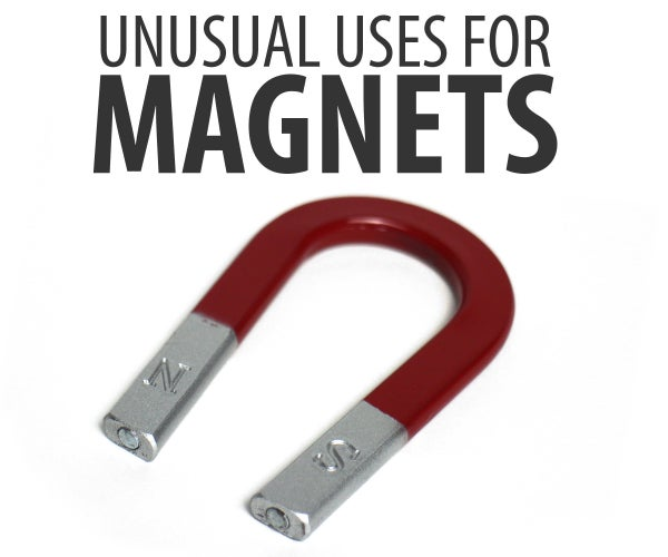 Unusual Uses for Magnets
