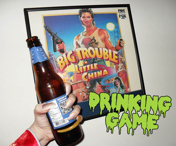 Big Trouble in Little China Drinking Game