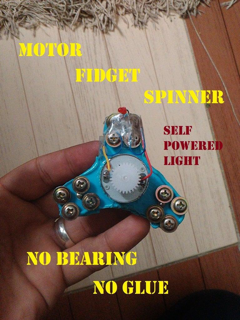 Light Fidget Spinner Using DC Motor. No Bearing. No Glue Needed