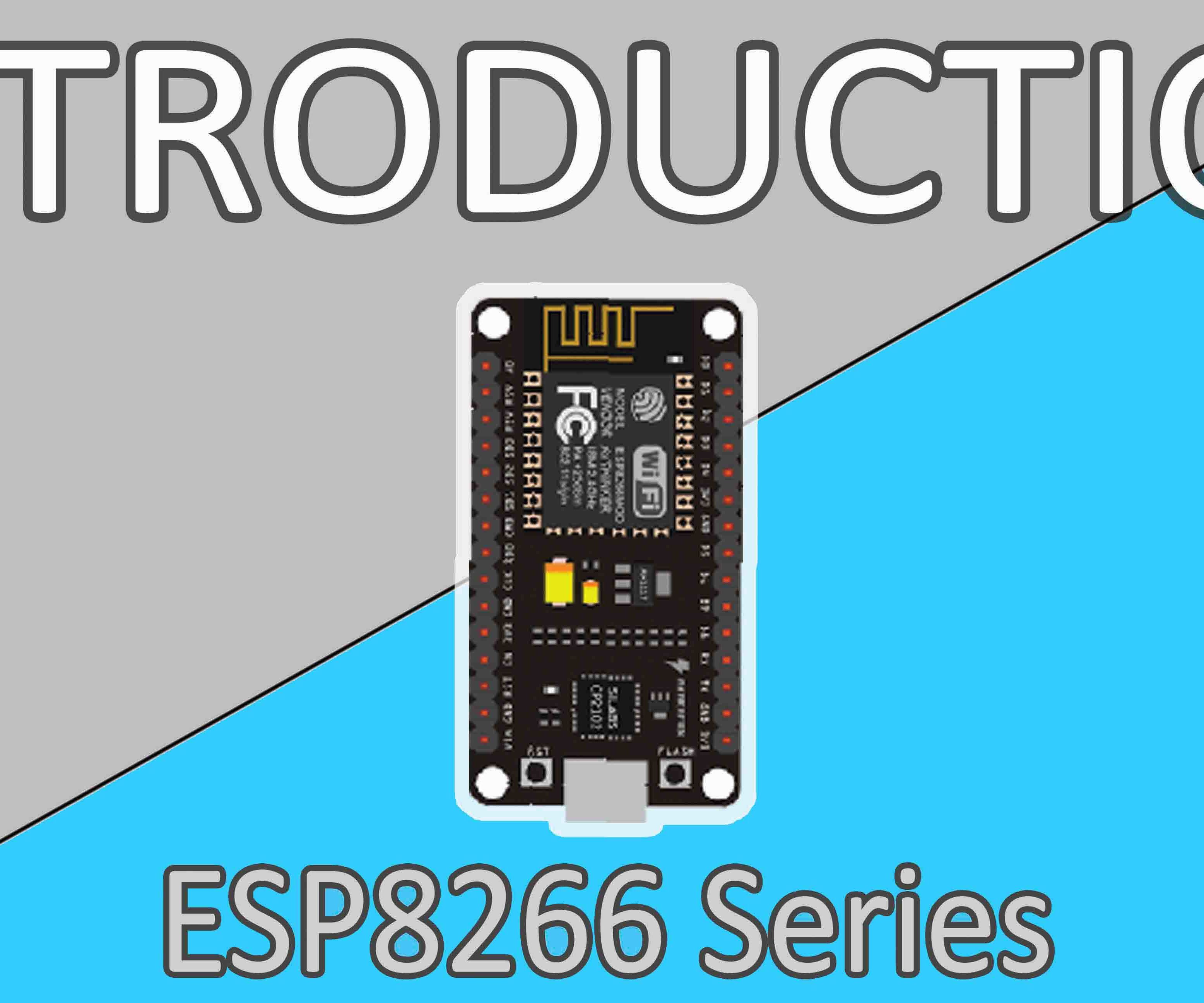 ESP8266 Tutorial Series | ESP8266 Examples Explained
