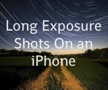 Long Exposure Shots on Iphone