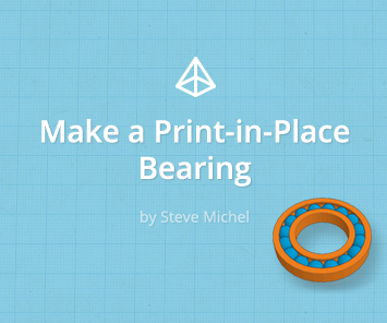 Print-In-Place Bearing