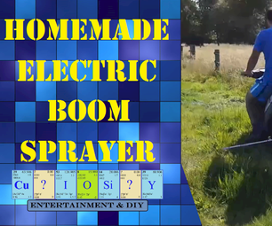 Homemade Electric Boom Sprayer