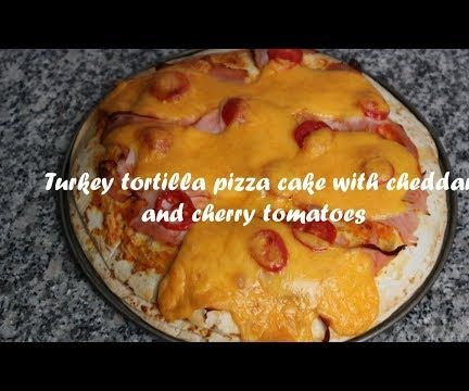 Turkey Tortilla Pizza Cake With Cheddar and Cherry Tomatoes Recipe