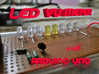 LED VU-Meter With Arduino UNO