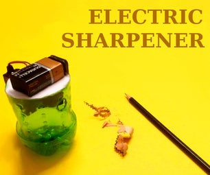 How to Make Electric Pencil Sharpener