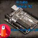Button Controlled LED - Arduino Tutorials by TechSpaceCrafter