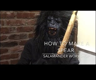 How to Make a Spear!
