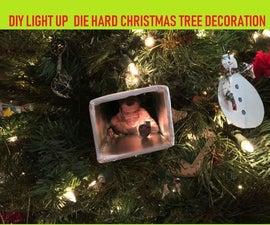 SIMPLE DIY DIE HARD Christmas Tree Decoration - Yippee-ki-yay It Lights Up!!