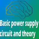 Basic Power Supply Circuit & Theory