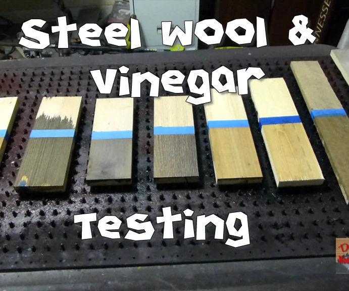 Steel Wool & Vinegar Testing